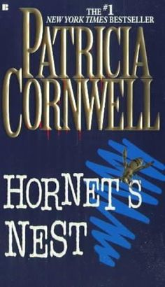 Patricia Cornwell turns from forensics to police procedures in her latest novel, Hornet's Nest . This book is less a thriller than a character study of the main characters: Judy Hammer, chief of polic