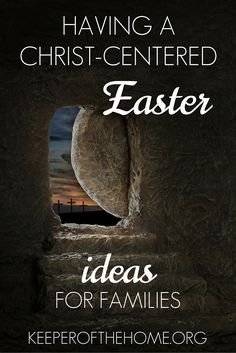 Yes, you can have a Christ-centered Easter and no, it doesn't have to be hard. Here are quite a few ideas for you to use and share with your family.