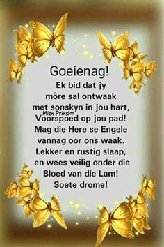 Evening Greetings, Evening Quotes, Afrikaanse Quotes, Good Night Blessings, Goeie Nag, Goeie More, Good Night Quotes, Special Quotes, Morning Greeting