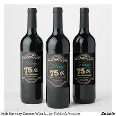 Birthday Custom Wine Label, Cheers to 75 Year Wine Label