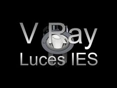 Vray Luces IES - YouTube