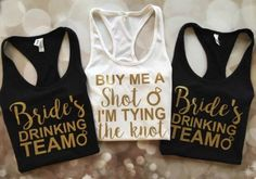 Buy me a shot I'm tying the knot, Bride's Drinking Team shirts, I'm getting married, So we're getting drunk, Bachelorette Party Tanks, Squad Trucker Hat, bachelorette party, we are what happens in vegas, vegas bachelorette, bride squad hats, bride hat, sq www.deal-shop.com...