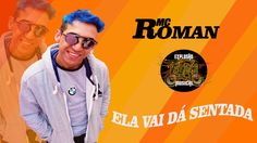 MC Roman -Ela Vai Da sentada (DJ GH 2017)