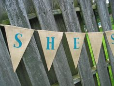 She Said Yes Banner by expressionsindesign on Etsy, $31.00