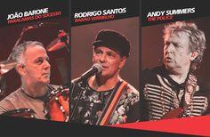 The Police ( Tour inédita em homenagem a banda inglesa): reúne seu eterno guitarrista Andy Summers, Rodrigo Santos e João Barone em POA