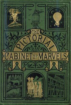 The Pictorial Cabinet of Marvels...there is a book prize dedication for 1891