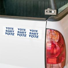 """""""vote baby vote"""" - blue / white - Bumper Sticker Exterior Car Accessories, Funny Bumper Stickers, Honor Roll, We Need, Christian Quotes, Keep It Cleaner, Politics, Jokes, Blue And White"""