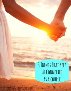 3 Things That Keep us Connected as a Couple - 12 years, 3 kids later this is what has stuck in the midst of the busyness.   Great tips!