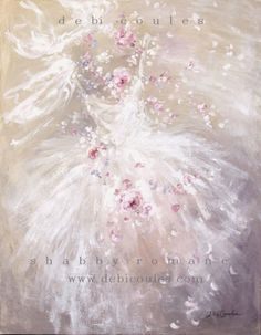 My Shabby Romantic Tutu Paintings are available at www.debicoules.com