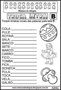 atividade-alfabetiza%C3%A7%C3%A3o-troca-letra-imprimir-colorir-b.JPG (464×677)