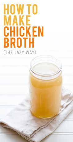 How to Make Chicken Broth (I should really do this, I always feel so wasteful tossing my veggie scraps!!)