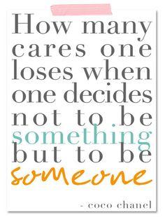 Quote ~ Coco Chanel