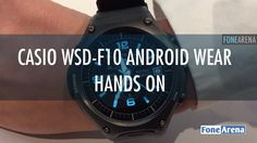 cool Casio WSD-F10 Android Wear Smartwatch Hands On