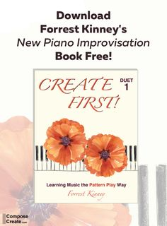 Forrest Kinney's duet-to-solo piano improvisation books are revolutionary! Get the Create First duet book FREE on ComposeCreate! #piano #improvising #improvisation #pianoteaching #teaching #music #composition #pianoimprovising