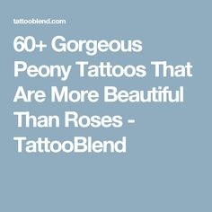 60+ Gorgeous Peony Tattoos That Are More Beautiful Than Roses - TattooBlend