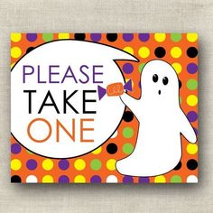 Please Take One Printable / Halloween Printable Sign / Halloween Candy Bowl Sign Print Your Own / Gh First Halloween, Halloween Signs, Halloween Ghosts, Halloween Printable, Halloween Party, Camp Stationery, Halloween Candy Bowl, Candy Signs, Polka Dot Background
