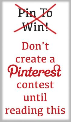 Don't create a Pinterest contest until reading this