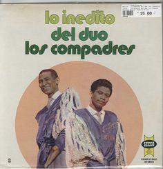 Lo Inedito del duo los compadres - Lo Inedito del duo los compadres