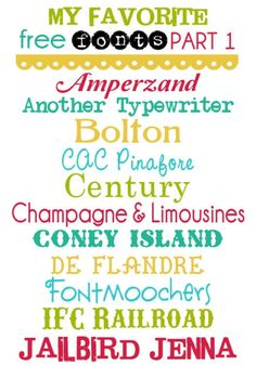 My Favorite Free Fonts Part 1. Fonts that can be used for so many things!