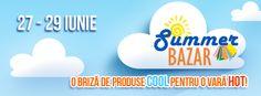 Summer Bazar, 27 – 29 iunie. Va invitam la Summer Bazar – Targul estival de bunuri de larg consum, un eveniment plin de inspiratie in care puteti face cumparaturi si va puteti relaxa participand la diverse activitati in aer liber.