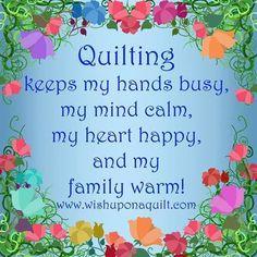acolchado mantiene las manos ocupadas, mi mente tranquila, mi corazón feliz, y mi familia se caliente!