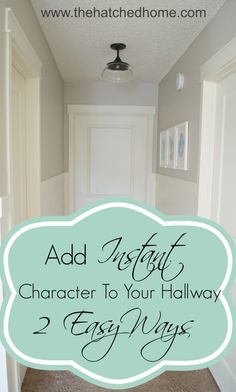 Add Character To Your Hallway ~ Two Easy Ways |