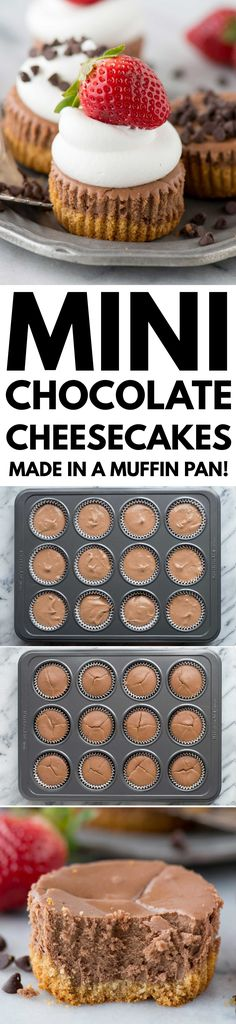 These are the BEST mini chocolate cheesecakes! 15 minutes to bake and you can add any toppings you want. Learn our tricks for making perfect chocolate cheesecakes. by joni Mini Desserts, Sweet Desserts, Easy Desserts, Sweet Recipes, Delicious Desserts, Dessert Recipes, Mini Chocolate Cheesecake, Chocolate Desserts, Chocolate Muffins