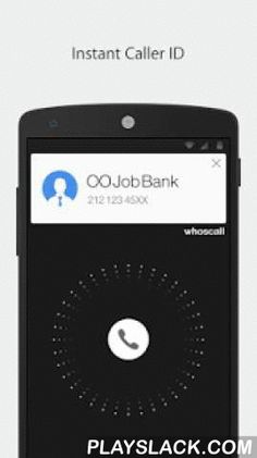 Whoscall - Caller ID & Block  Android App - playslack.com ,  Whoscall is the best app for identifying and blocking callsWith Whoscall, you can instantly identify the source of calls and text messages even if the caller's number is not in your contact list. Whoscall also helps you block specific numbers.Our global database provides more than 600 million numbers. Using Whoscall, more than 20 million calls are filtered and about 500,000 malicious calls are blocked by users everyday. Start…
