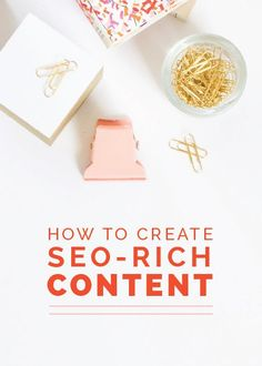How to Create SEO-Rich Content SEO tips for creative entrepreneurs and small biz owners Marketing Digital, E-mail Marketing, Content Marketing, Online Marketing, Marketing Poster, Marketing Strategies, Business Marketing, Affiliate Marketing, Search Engine Marketing