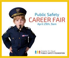On April 29th at 9am, Police, Fire and EMS crews will be hosting a career fair in Halenbeck Hall at St. Cloud State University to introduce community youth to potential public safety careers.