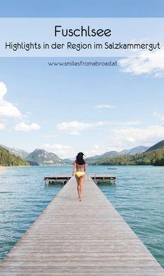 Ausflugstipps in der Region Fuschlsee - smilesfromabroad Travel Destinations, Places To Go, Camping, Salzburg, Beach, Water, Outdoor, Hiking Trails, Road Trip Destinations