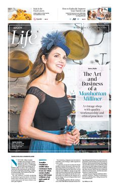 The Art and Business of a Manhattan Milliner|The Epoch Times #newspaper #editorialdesign