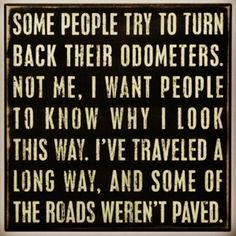 Unpaved roads are the best. Maybe not at the moment, but they make for the best memories! Great Quotes, Quotes To Live By, Me Quotes, Inspirational Quotes, Meaningful Quotes, Quiet Quotes, Motivational Quotes, Poster Quotes, Amazing Quotes