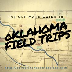 Ultimate Guide to Oklahoma Field Trips and Field Trip Ideas sortable by subject, location, and age