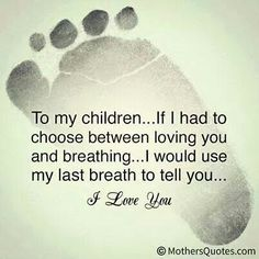 To my four beautiful children that God gave me. Xoxoxoxo your mom