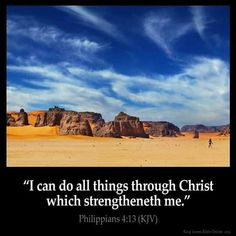 Philippians King James Version (KJV) I can do all things through Christ which strengtheneth me. Bible Verses Kjv, King James Bible Verses, Favorite Bible Verses, Bible Bible, Scripture Cards, Inspirational Bible Quotes, Biblical Quotes, Motivational Quotes, Religious Quotes