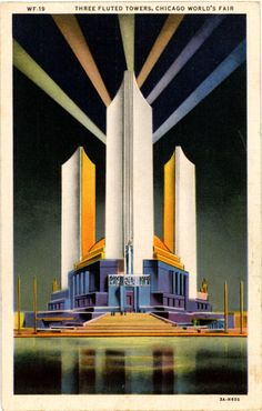 Vintage Chicago Illinois postcard of Chicago World's Fair Three Fluted Towers around Dome of Federal Building.