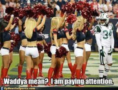 funny-sports-pictures-what-were-we-talking-about-nfl-football-houston-texans-new-york-jets-marquice-cole-cheerleaders