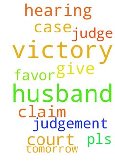 Please pray for my husband to get victory over his - Please pray for my husband to get victory over his court case tomorrow is the hearing pls pray for the judge to give judgement on my husband favor I claim victory in Jesus name Amen Posted at: https://prayerrequest.com/t/L1x #pray #prayer #request #prayerrequest