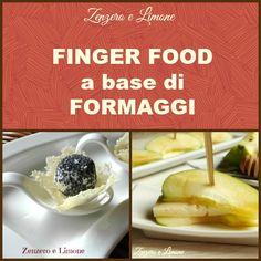 Una raccolta di finger food a base di formaggi molto varia che vi permetterà di preparare meravigliosi vassoi per i vostri ospiti.