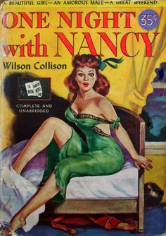 Avon Monthly Novel # 19 - One Night With Nancy - Wilson Collison - 1951 Pulp Magazine, Book And Magazine, Magazine Covers, Up Book, Love Book, Book Cover Art, Cover Pages, Pulp Fiction Book, Pulp Novel