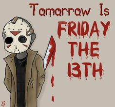Tomorrow Is Friday, Friday Weekend, Happy Friday The 13th, We Are Together, Halloween Horror, Halloween Crafts, Halloween Costumes, Horror Films, Horror Icons