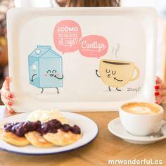 Bandeja wonder - ¿Cómo te gusta el café? Contigo (Mr. Wonderful)
