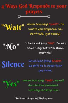 4 Ways God Responds to your Prayers