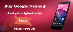 احصل مجانا على كفر أصلي  عند شرائك جهاز Google nexus 5 بسعر ٣٧٥ دينار  لتسوق والشراء من الرابط التالى :  http://matjark.com/Mobile-Phones/Google/Nexus5/google-nexus-5-16gb-black  #Matjark متعة التسوق الإلكتروني