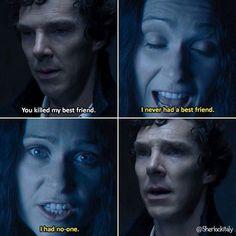 """I had no one."" - Eurus Holmes, The Final Problem"