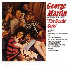 "phasesphrasesphotos: ""George Martin Instrumentally Salutes ""The Beatle Girls"" "" Vinyl Cd, Vinyl Records, Eleanor Rigby, George Martin, Good Day Sunshine, Music Machine, Lp Cover, Cover Art, Easy Listening"