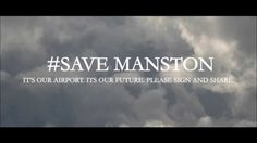 """""""Aviation is not just a job, hobby or pastime. It's a family."""" We are now family, fighting together #savemanston Manston Airport in Kent"""