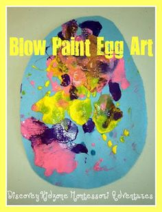 """Blow paint Easter Eggs.  Fun no prep art!--Eggstravaganza 2013 craft--using paint dopplers instead, w/ words """"Happy Easter"""" printed in the middle and painter's tape to mask words when kids are painting"""