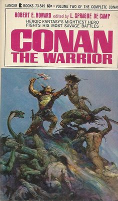 Author: Robert E. Howard Publisher: Lancer 73-549 Year: 1967 Print: 1 Cover Price: $0.60 Condition: Near Fine Genre: Science Fiction